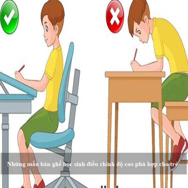 Lựa chọn bộ bàn ghế học sinh có tăng giảm chiều cao mang lại tư thế ngồi học tập tốt nhất cho trẻ